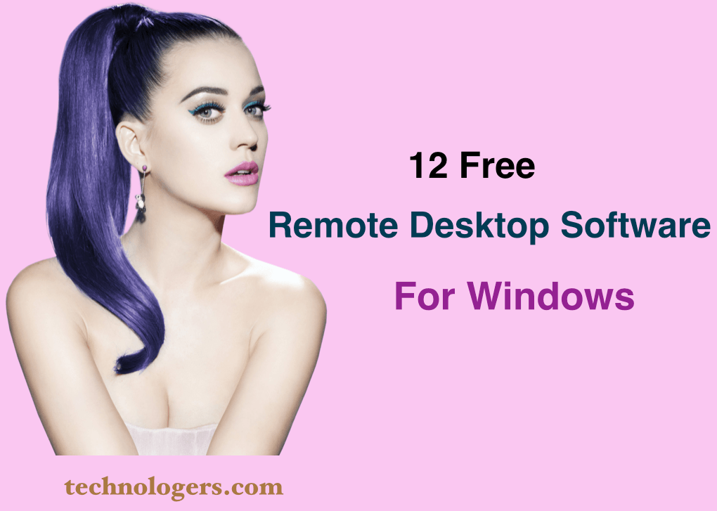 Best Remote Desktop Software For Windows