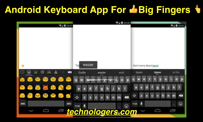 best keyboard for android big fingers