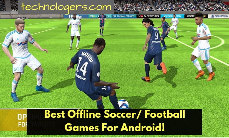best offline android football games 2018